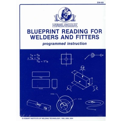 Blueprint Reading For Welders Blueprint Reading Series