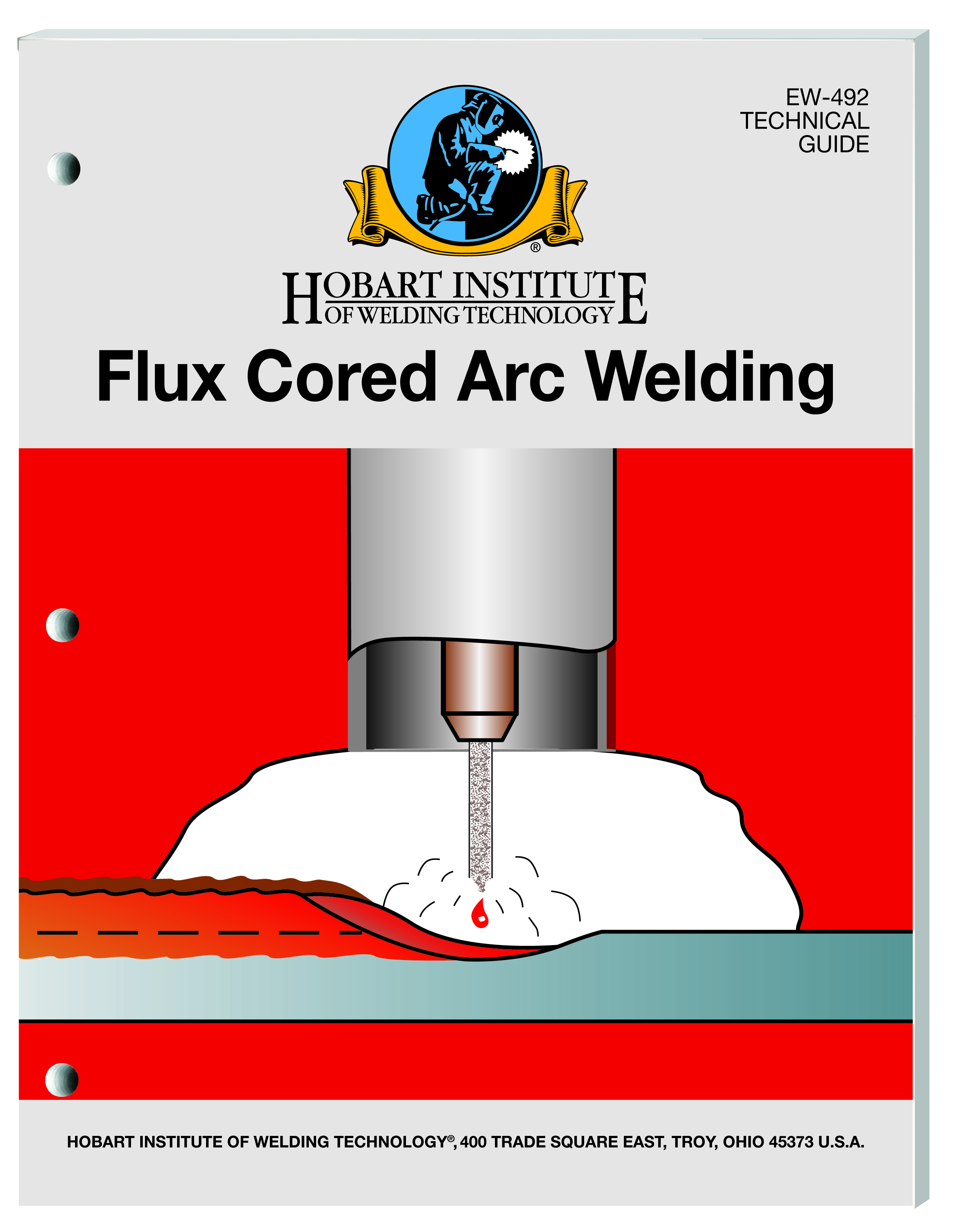 Flux cored arc welding hobart institute of welding technology flux cored arc welding malvernweather Image collections
