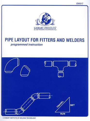 Pipe Layout for Pipefitters and Welders