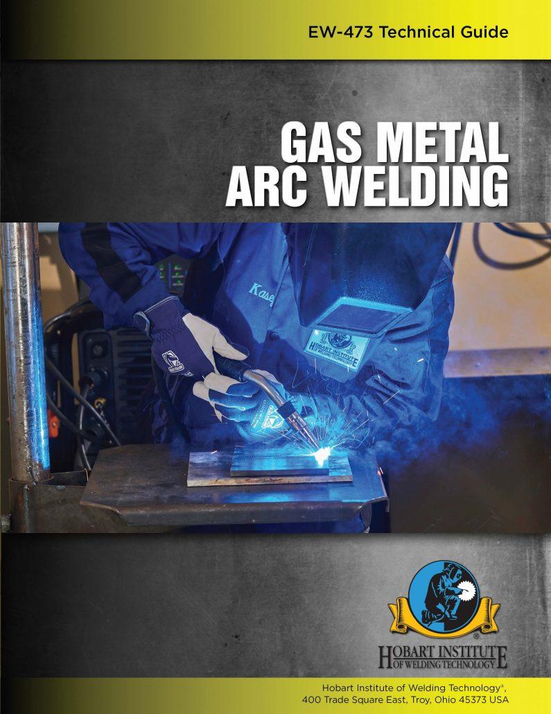 Gas Metal Arc Welding Hobart Institute Of Welding Technology